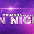 Mabanga Production-On night