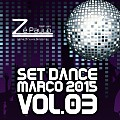 Set - Dance 2015 Vol.03 - DJ Zé Paulo