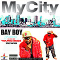 MT CITY-FEAT. BAY BOY & MESSY MARV