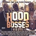 Hood Bosses - Diamonds In My Chain - Hood Bosses Vol. 1