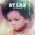 St. Laz - i got to have it 2014  (Addressing the whole rap game)_