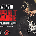 Craze A730 - I Dont Care feat. Styles P, Fred The Godson (DIRTY)