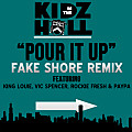 Pour It Up (FSD Remix) ft. King Louie, Vic Spencer, Rockie Fresh & Paypa