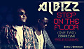 Albizz - Step On the Floor (One, two) prod. by @OteeBeAtz2
