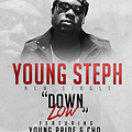Young Steph - Down Low [Feat. Cho & Young Pride] [Single]