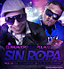 El Majadero Ft. Polaco   Sin Ropa (Prod. By Emil Y Alex)