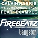 Calvin Harris Vs Firebeatz   We ll Be Coming Back Gangster (V.Lopez MashUp)
