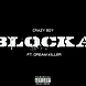 Blocka ft. Dream Killer