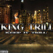 Work feat by King Trill produced by AG Hustle