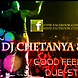 Dj Chetanya & Dj Sonia Good Feeling. Dubstep  Re Edit