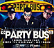 Party Bus {Feat. Berto El Original & Mr. Frank}