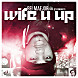Wife U Up (prod. by KaneBeatz)