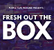 Fresh Out The Box - Episode 7 (PTP).mp3