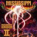 GO TO DAT PIFF & DOWNLOAD MISSISSIPPI MUSHROOM KINGDOM 2