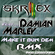 Make It Bun Dem (Loozick Party Remix) (Skrillex Ft. Damian Marley)