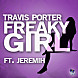 Freaky Girl (ft. Jeremih)