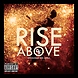 The Deaux Boyz   Rise Above (produced by Rick Jewelz)