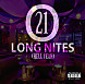 Over 21 - Long Nites (Hell Yeah) (Main) (1).mp3