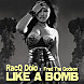 RacQ Dolo Like A Bomb Feat. Fred The Godson (Clean Edit)