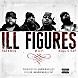 02 Ill Figures (rmx) f. M.O.P. & Kool G Rap.mp3