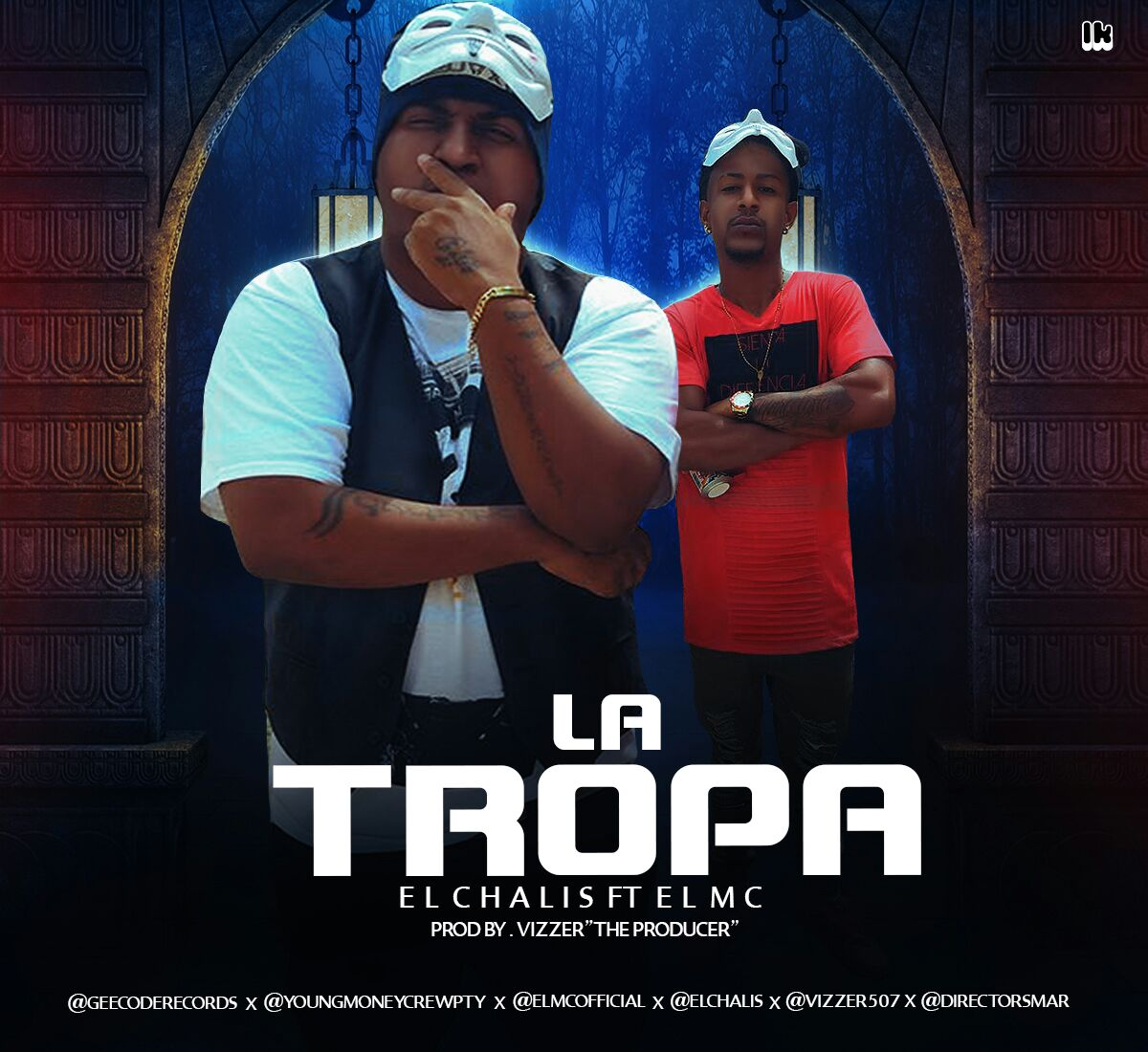 El Chalis Ft El MC - La Tropa