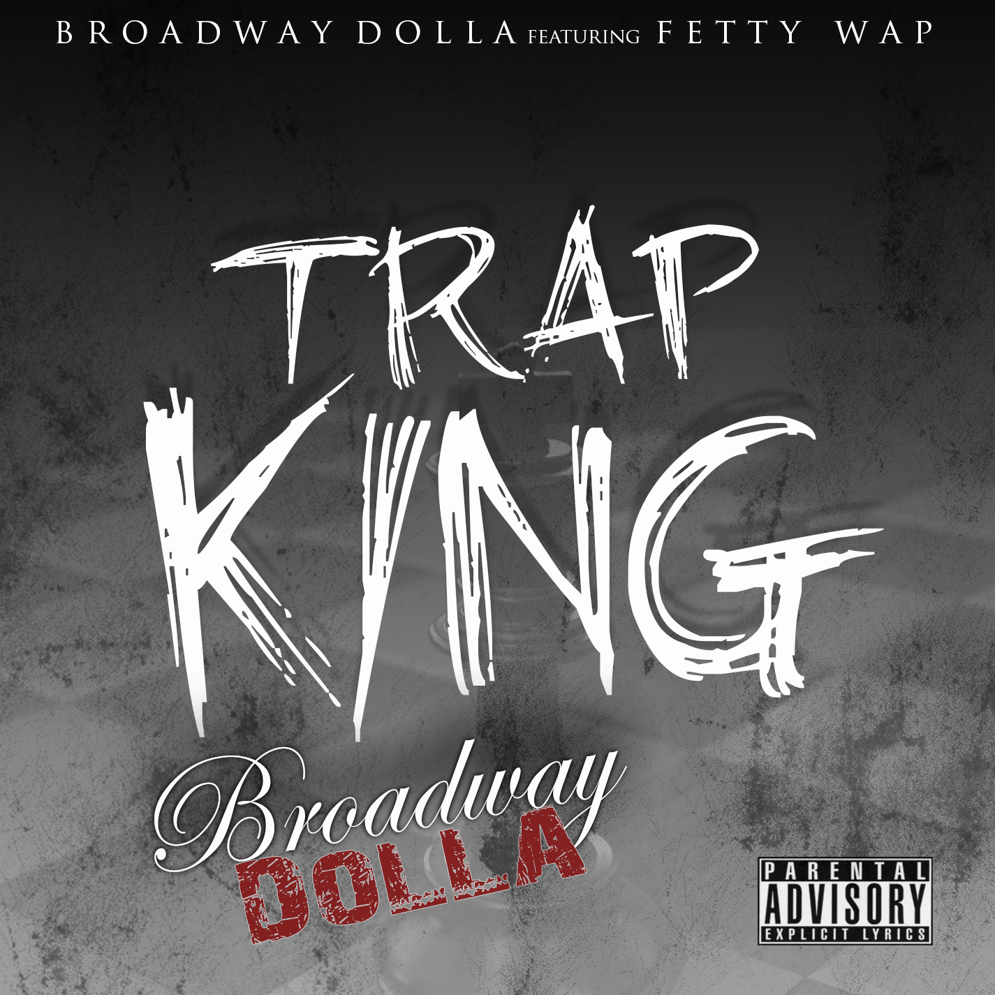 Trap King Ft Fetty Wap By Streetlifestaff