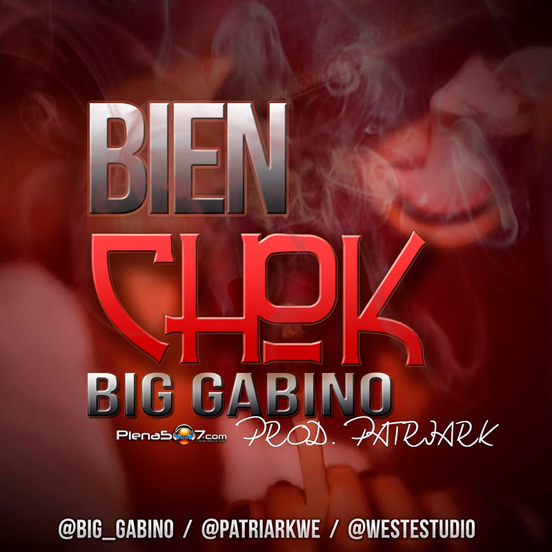 Big Gabino - Bien Choca (Trap)